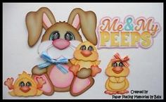 Easter Me & My Peeps created by Paper Piecing Memories by Babs, pattern by Cuddly Cute Designs