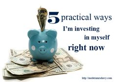 5 practical ways I'm investing in myself right now   Modern Mrs Darcy