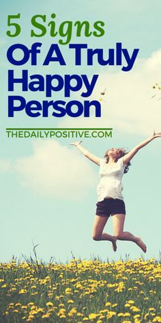 We spend much of our lives trying to be happy. We go places, we buy stuff, we watch movies, and we get outside. But too often we focus on the things which bring short term pleasure rather than true happiness. Here are 5 signs that you're truly happy- for the long haul.