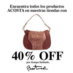 40% de descuento en todas las carteras ACOSTA en nuestras tiendas, por tiempo limitado.