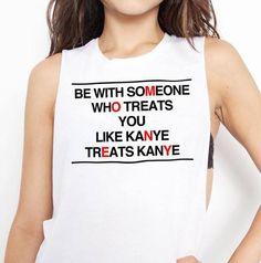 who treats you like kanye treats kanye