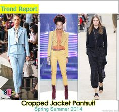 Cropped Jacket Pantsuit #Fashion Trend for Spring Summer 2014  #cropped #spring2014 #trends #pantsuit #jacket