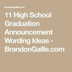 11 High School Graduation Announcement Wording Ideas - BrandonGaille.com