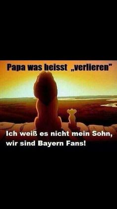 """Translation : """"Papa, what does loosing mean? I dont know son, we are Bayern fans."""" Lol #footballislife"""