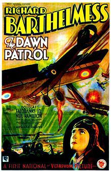 The Dawn Patrol (aka Flight Commander) is a 1930 World War I film starring Richard Barthelmess and Douglas Fairbanks, Jr. It was directed by Howard Hawks, a former World War I pilot, who even flew in the film as a German pilot.[1] The Dawn Patrol won the Academy Award for Best Story for John Monk Saunders