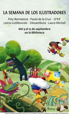 Semana de los Ilustradores    Del 9 al 15 de septiembre en la Biblioteca Grinch, Illustrators, September, Events, Libros