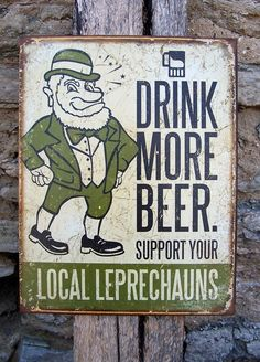 Antique Style Drink More Beer Irish Pub Tin Bar Sign Leprechaun Wall Decor USA http://www.ebay.com/cln/jauretsi_saizarbitoria/Irish-Soul/85706736016 #ebaycollections