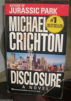 Disclosure by Michael Crichton (1994, Paperback)
