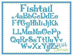 """#1979 Fishtail Embroidery Font These letters come in  1"""", 1.5"""", 2"""", 2.5"""", 3"""", 3.5"""" sizes"""