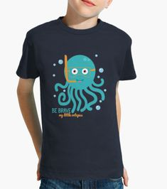 Ropa infantil Be brave my little octopus - nº 1915869 - petitxu Brave, Little Octopus, Mens Tops, T Shirt, Design, Fashion, Toaster, Grow Taller, Store