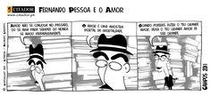 Cartoons. Fernando Pessoa e o Amor. Citações e Pensamentos em Cartoons