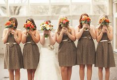 Hmm, maybe mocha bridesmaids dresses and a bright bouquet