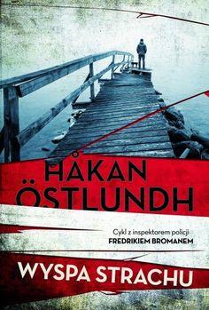 Wydawnictwo Jaguar promuję Wyspę strachu Hakana Ostlundha jako znakomity cykl jednego z najpopularniejszych szwedzkich pisarzy – w tym zdaniu kryje się jedna prawda i jedno kłamstwo