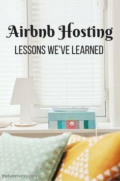 Lessons Learned as Airbnb Hosts