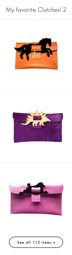 """""""My favorite Clutches! 2"""" by dicabria ❤ liked on Polyvore featuring bags, handbags, clutches, horse, orange purse, buckle handbags, orange handbags, horse handbags, horse purse and purple purse"""