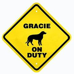 Dog Breed On Duty Sign