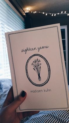 18 years by Madisen Kuhn poetry book!!