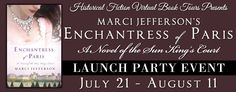 HF Virtual Book Tours invites you to celebrate the release of Marci McGuire Jefferson's latest historical novel, Enchantress of Paris: A Novel of the Sun King's Court!  Join us every week between July 21-August 11 for information on the book, giveaways, and author Q&A!