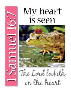 Old Testament Scripture Mastery Rhymes and Key Words: My heart is seen - 1 Samuel 16