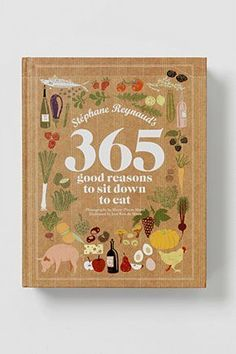 Today to-read list: 365 Reason to Sit Down to Eat by Stéphane Reynaud. Best Book Covers, Beautiful Book Covers, Ex Libris, Cookbook Cover Design, Design Editorial, Book Posters, Poster Layout, Books For Teens, Vintage Cookbooks