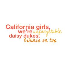 California Girls-Katy Perry lyrics by Rachel ❤ liked on Polyvore