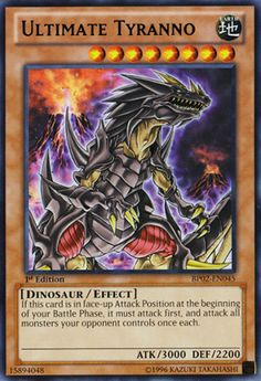 Ultimate Tyranno, one of the best cards in my deck.