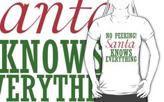 NO PEEKING! SANTA KNOWS EVERYTHING by Divertions