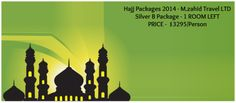 Hajj Packages 2014 - M.zahid Travel Silver - B Packages  Tour Details :   #Makkah Hotels:  Makkah Clock Royal Tower - A Fairmont Hotel with Breakfast  #Madinah Hotels:  Sofaraa Al Huda with Half Board  EXCLUSIONS:  Air fare and travel insurance.  Meet and assist on arrival & departure at airport for individual passenger.  Qurbani Makkah Ziyarat (Side trip)  Transport for Tawaf-e-Ziyarat.