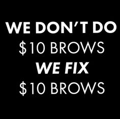 Come to Envision Eye & Aesthetics for all your eyebrow needs. From regular brow shaping to microblading we offer it all! Call for more information. Eyebrow Quotes, Lash Quotes, Quotes Quotes, Waxing Memes, Brow Studio, Eyebrow Design, Salon Quotes, Eye Makeup, Natural Brows