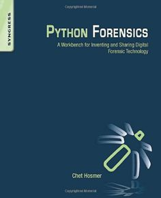 Python Forensics: A workbench for inventing and sharing digital forensic technology by Chet Hosmer http://www.amazon.com/dp/0124186769/ref=cm_sw_r_pi_dp_ZILdub036PN1W