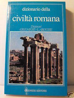 Dizionario della civiltà romana di Jean-Claude Fredouille