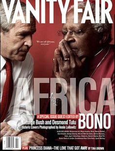 George Bush and Desmond Tutu 1 of 20 Covers by Annie Leibovitz July 2007 Bono's Aid to Africa