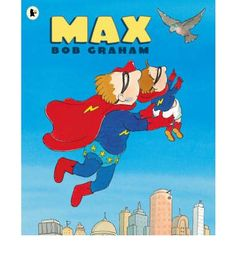 It's not easy being the son of legendary superheroes. Max has a cape and a mask, but he doesn't fly. His parents just can't understand it, and nor can the children at school. But one day he does fly - to save a falling baby bird. He then decides to be a small hero, doing small deeds.