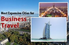 Most Expensive Cities for Business Travel https://finehighliving.com/most-expensive-cities-for-business-travel/