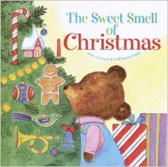 The Sweet Smell of Christmas (Scented Storybook): Patricia M. Scarry, J.P. Miller: 9780375826436: Amazon.com: Books