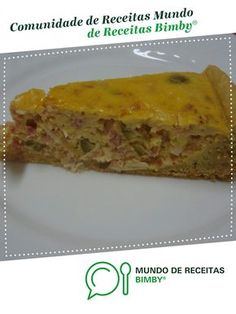 QUICHE DE FRANGO de Anabela Vara. Receita Bimby® na categoria Pratos principais Carne do www.mundodereceitasbimby.com.pt, A Comunidade de Receitas Bimby®. Calzone, Chocolate, Lasagna, Mini Quiches, Food And Drink, Pie, Chicken, Breakfast, Ethnic Recipes