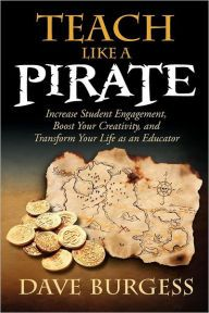 Read Dave Burgess's book Teach Like a PIRATE: Increase Student Engagement, Boost Your Creativity, and Transform Your Life as an Educator. Published on by Dave Burgess Consulting, Incorporated. Books Teachers Should Read, Teacher Books, Books To Read, Teacher Stuff, Teacher Resources, Teacher Education, Art Education, Art Teachers, Teacher Binder