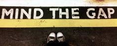 Mind the Gap. Love London
