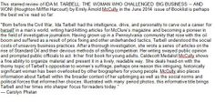 Emily Arnold McCully's IDA M. TARBELL: THE WOMAN WHO CHALLENGED BIG BUSINESS -- AND WON! received this starred review in Booklist