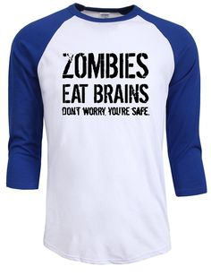 Zombies Eat Brains Don't Worry, You're Safe T Shirt Funny Zombie Shirt  #onlineshopping #instalove #love #summer #fashion #tumblr #spring #instagram #followme #instagood