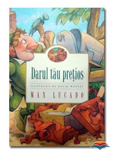 Your Special Gift by Max Lucado Max Lucado, David, Good News, Special Gifts, Childrens Books, Comics, Kids, Music, Literatura