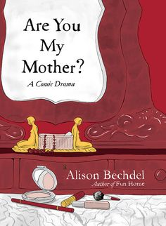 Bechdel's companion memoir to her excellent Fun Home, this one is just as compelling for memoir lovers.