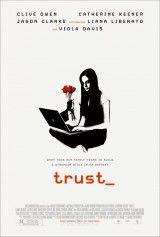 Trust. Dirigida por David Schwimmer. EEUU, 2010. Encuentra esta película en la Mediateca:  -DVD-Schwimmer-TRU