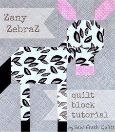 Sew Fresh Quilts: Zany ZebraZ quilt block tutorial