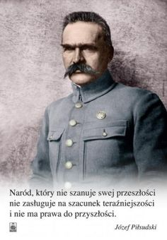 Wojciech Korek Korkuć, Józef Piłsudski Polish Government, Poland People, New Names, Portrait Inspiration, Self Development, Kids And Parenting, Motto, Inspirational Quotes, Historia
