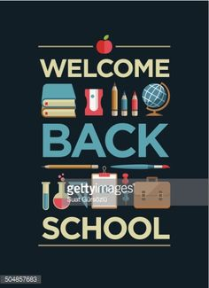 504857683-welcome-back-to-school-poster-gettyimages.jpg (352×486)