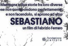 SebastianO – Anteprima al MACRO (Roma) il nuovo film di Fabrizio Ferraro
