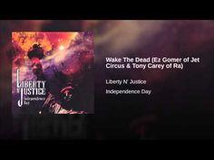 Wake The Dead (Ez Gomer of Jet Circus & Tony Carey of Ra)
