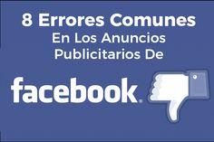 8 Errores Comunes En Los Anuncios Publicitarios De Facebook