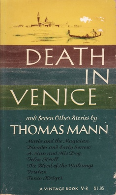 Thomas Mann, A Death in Venice 1963 |  paperback | Cover by George Salter  (never much liked this cover, but it's the one I had. rw)
